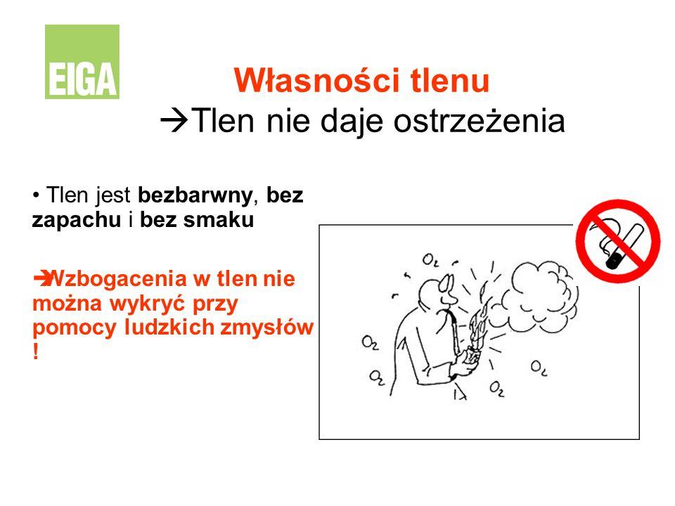 Własności tlenu Tlen nie daje ostrzeżenia Tlen jest bezbarwny, bez zapachu i bez smaku Wzbogacenia w tlen nie można wykryć przy pomocy ludzkich zmysłó