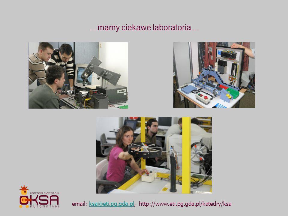 email: ksa@eti.pg.gda.pl, http://www.eti.pg.gda.pl/katedry/ksaksa@eti.pg.gda.pl …mamy ciekawe laboratoria…