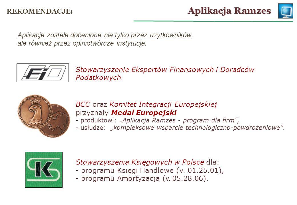 Stowarzyszenie Ekspertów Finansowych i Doradców Podatkowych. BCC oraz Komitet Integracji Europejskiej przyznały Medal Europejski - produktowi: Aplikac