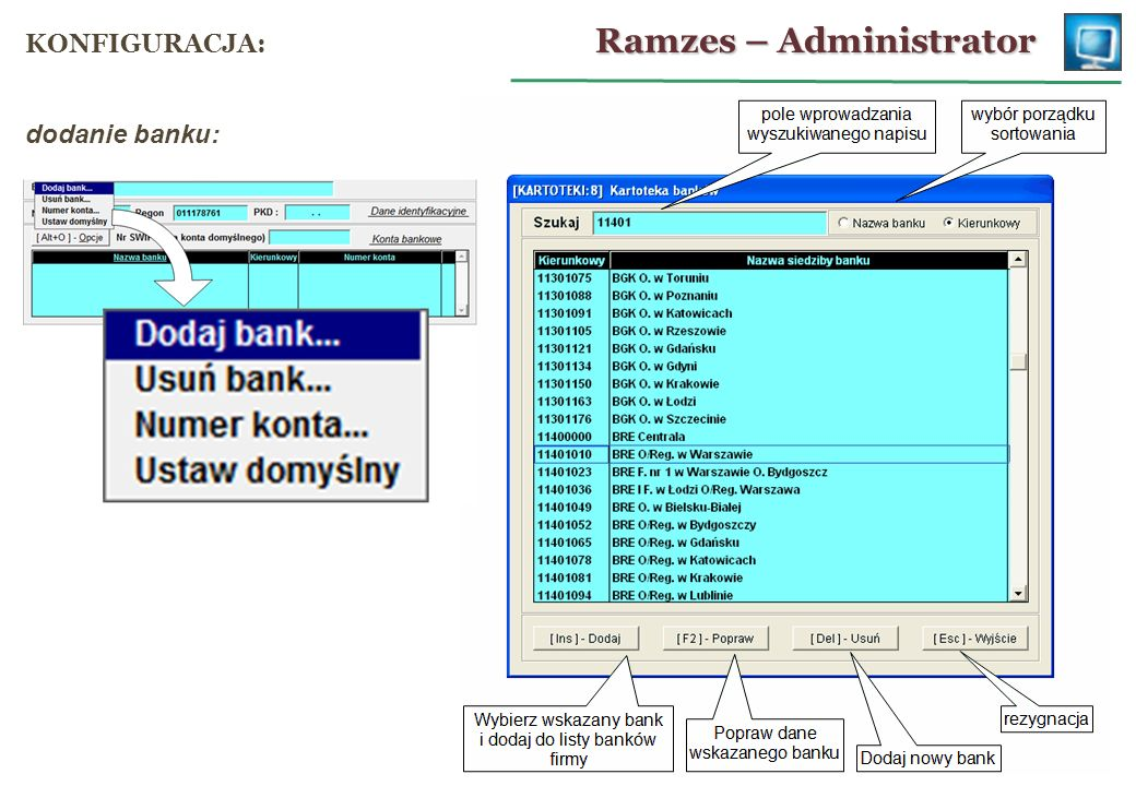 dodanie banku: Ramzes – Administrator KONFIGURACJA: