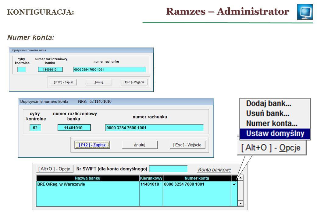 Numer konta: Ramzes – Administrator KONFIGURACJA: