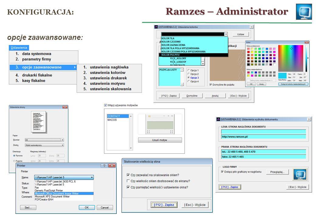 opcje zaawansowane: Ramzes – Administrator KONFIGURACJA: