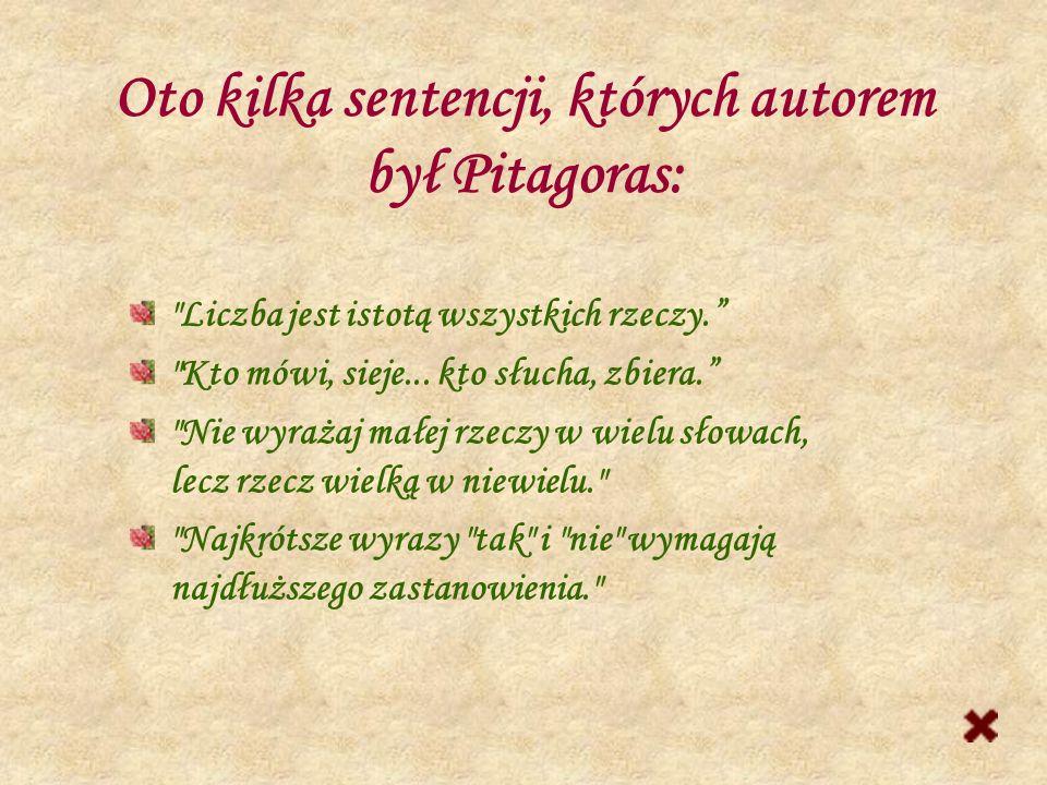 Legenda głosi, że Pitagoras odkrył zależność znaną jako Twierdzenie Pitagorasa, gdy przyglądał się ornamentom na posadzce świątyni. Z wdzięczności zło