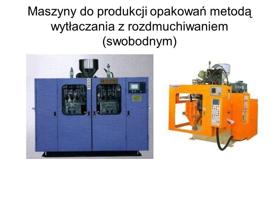 Maszyny do produkcji opakowań metodą wytłaczania z rozdmuchiwaniem (swobodnym)