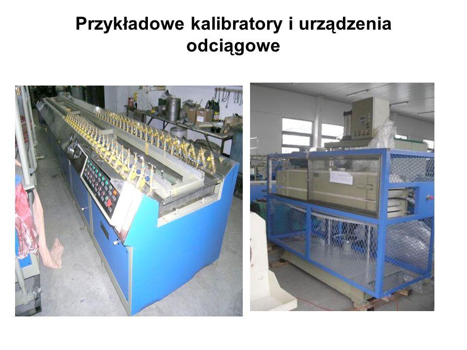 Przykładowe kalibratory i urządzenia odciągowe