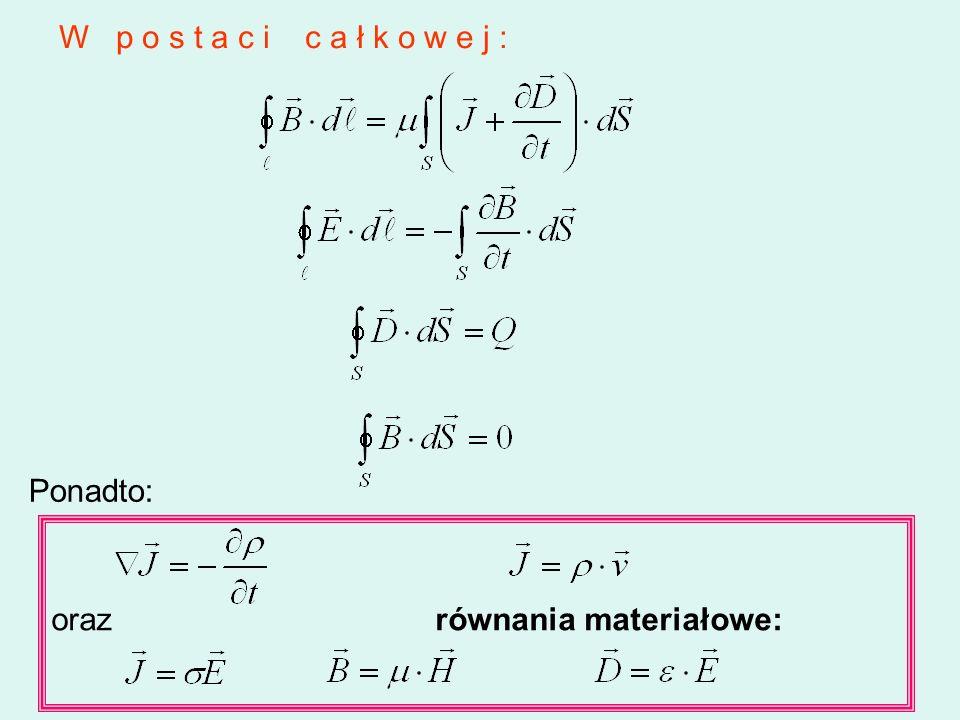 W p o s t a c i c a ł k o w e j : Ponadto: orazrównania materiałowe: