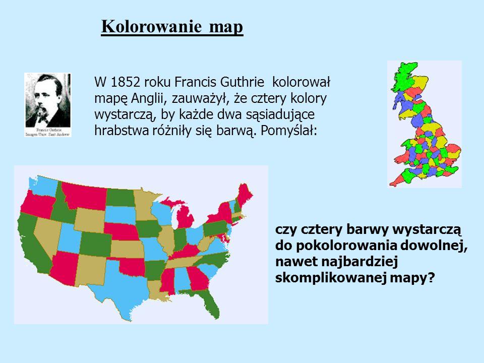 W 1852 roku Francis Guthrie kolorował mapę Anglii, zauważył, że cztery kolory wystarczą, by każde dwa sąsiadujące hrabstwa różniły się barwą. Pomyślał