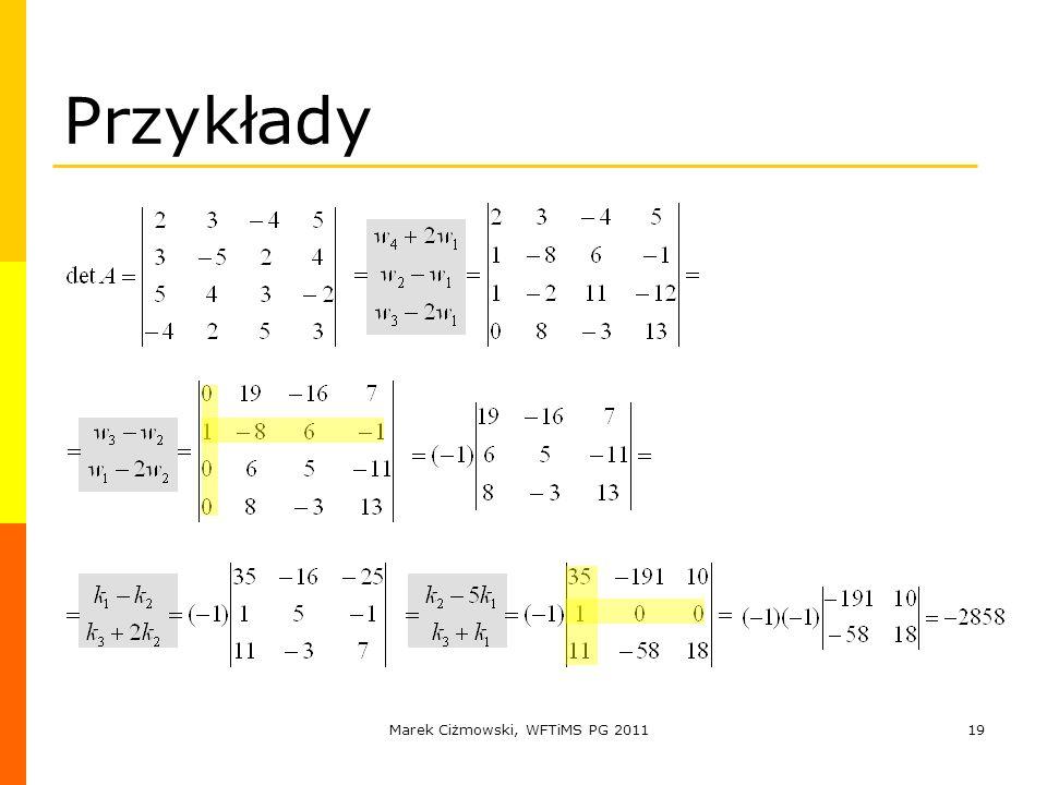 Marek Ciżmowski, WFTiMS PG 201119 Przykłady