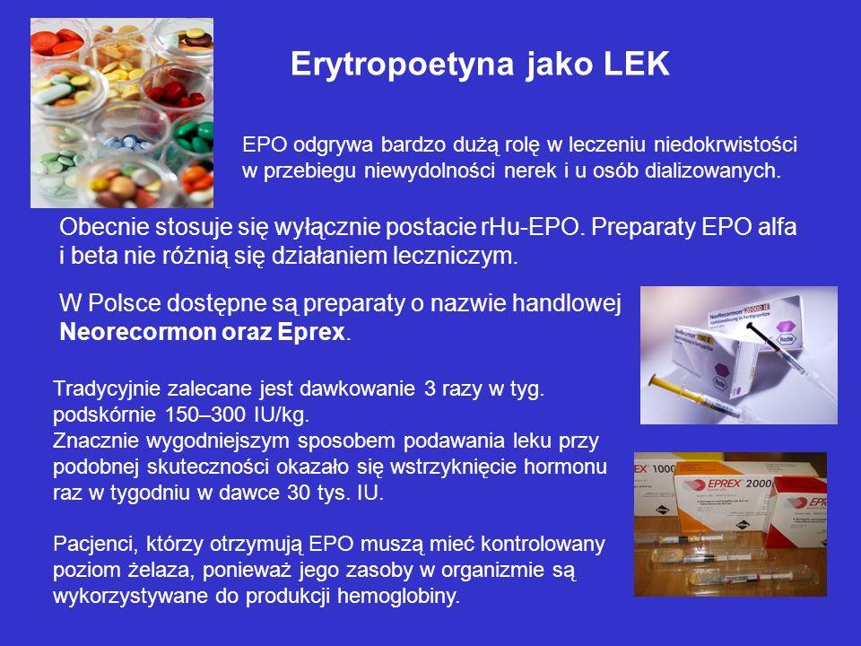 Erytropoetyna jako LEK EPO odgrywa bardzo dużą rolę w leczeniu niedokrwistości w przebiegu niewydolności nerek i u osób dializowanych.