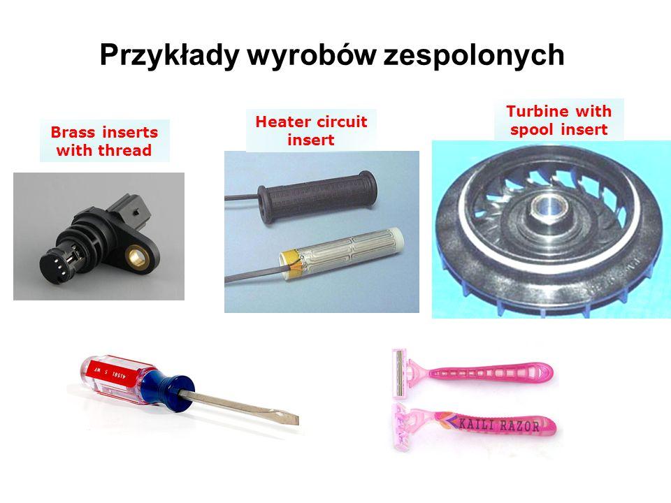 Przykłady wyrobów zespolonych Brass inserts with thread Heater circuit insert Turbine with spool insert