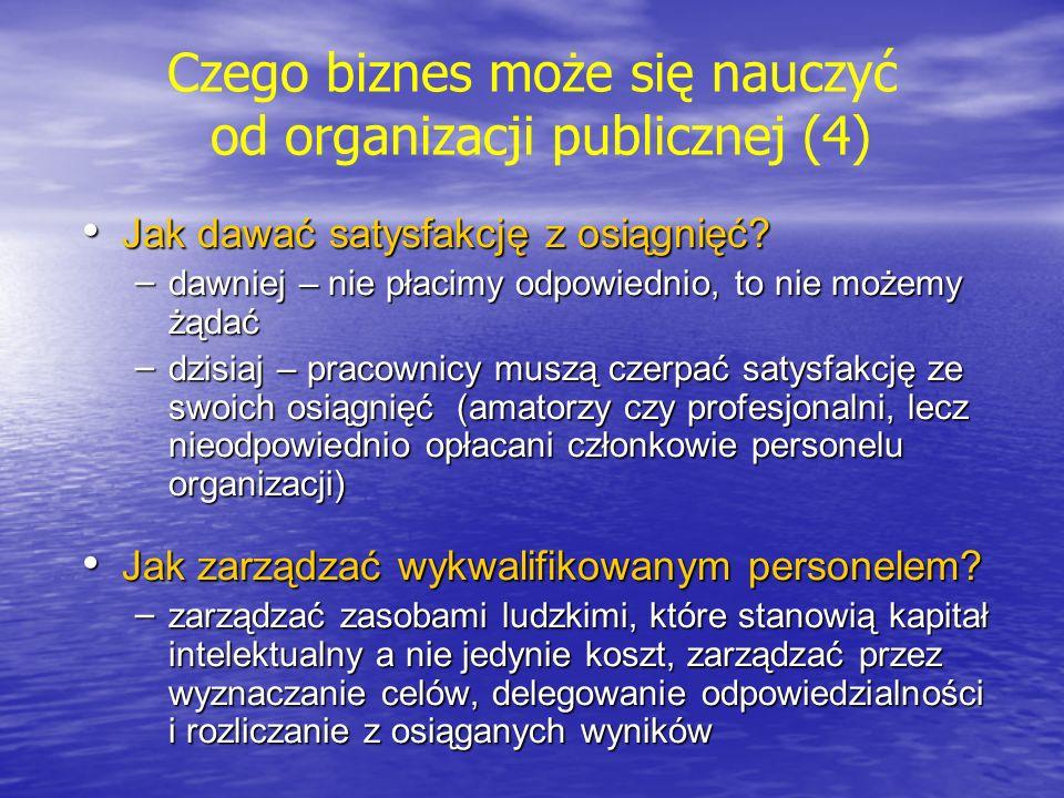 Ewolucja zarządzania organizacjami publicznymi 80/90 -orientacja marketingowa I poł.