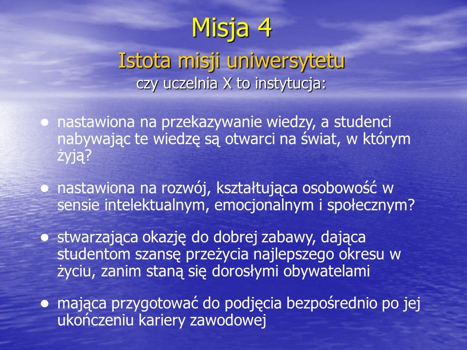 Misja 5 Istota misji uniwersytetu wg.