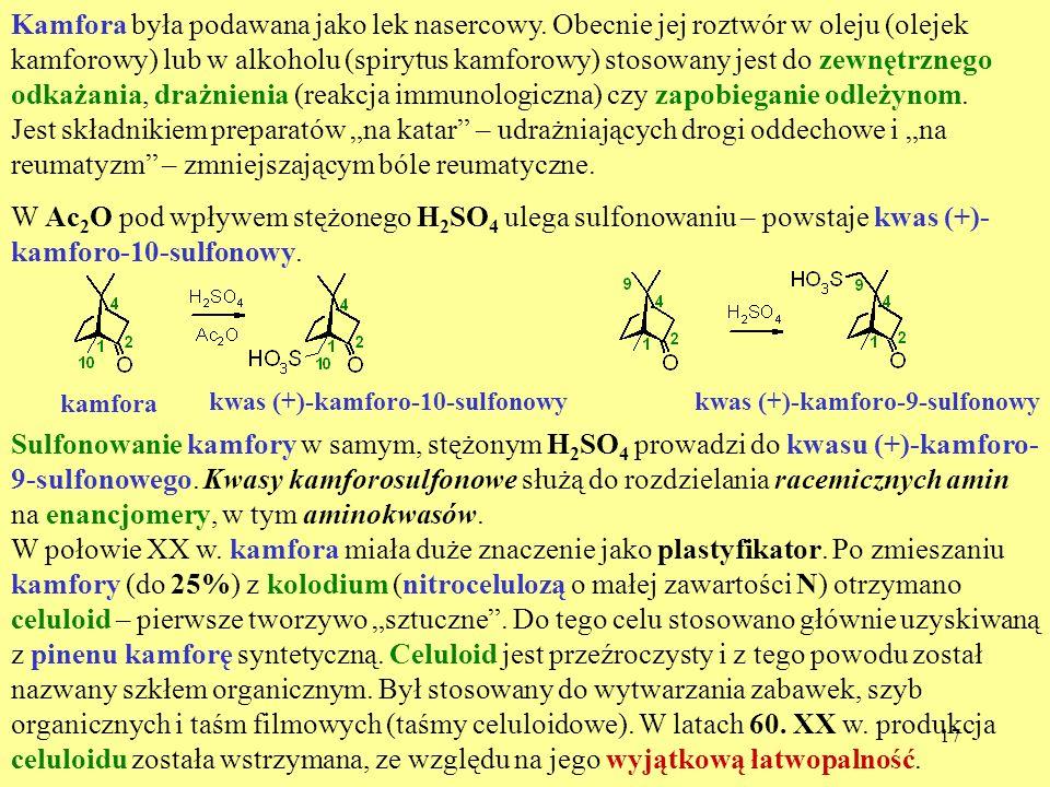 17 Kamfora była podawana jako lek nasercowy. Obecnie jej roztwór w oleju (olejek kamforowy) lub w alkoholu (spirytus kamforowy) stosowany jest do zewn