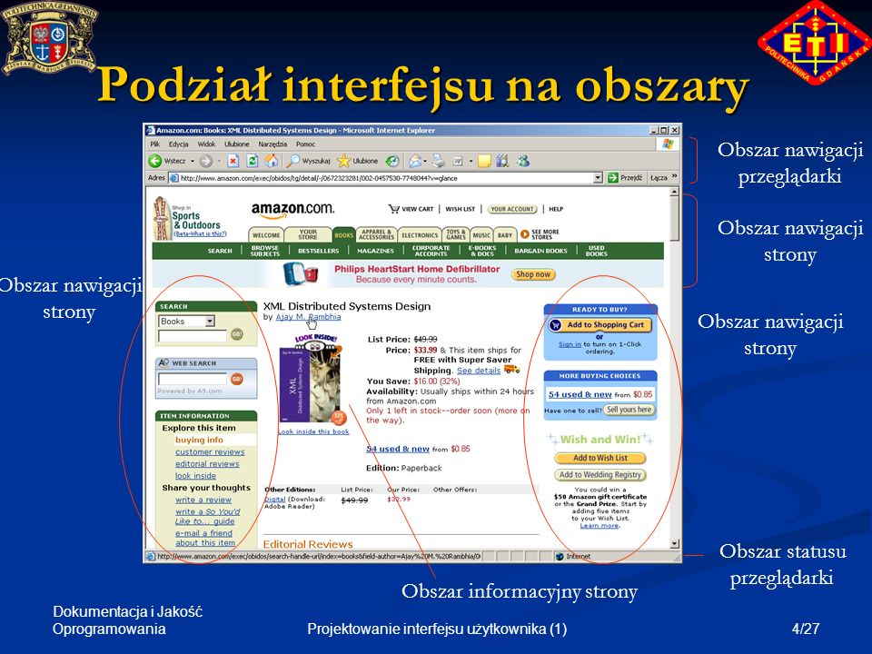 Dokumentacja i Jakość Oprogramowania 4/27Projektowanie interfejsu użytkownika (1) Podział interfejsu na obszary Obszar nawigacji przeglądarki Obszar n