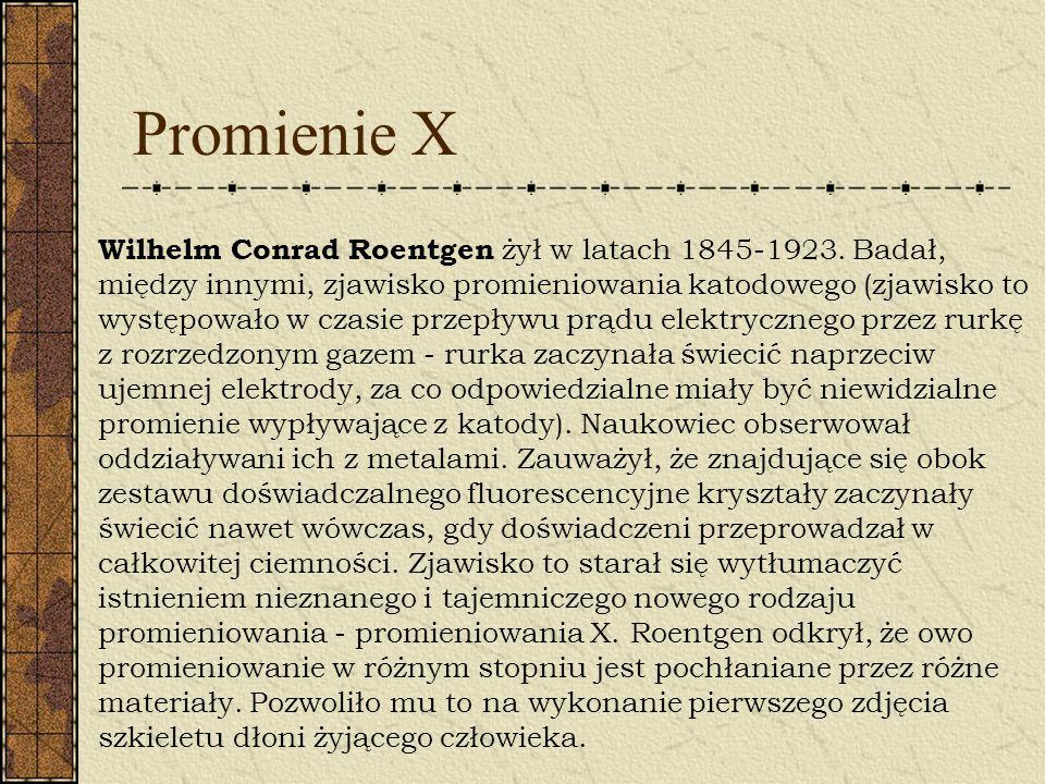 Nośniki Informacji Wilhelm Conrad Roentgen