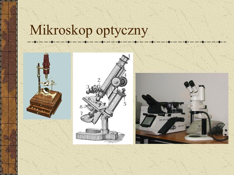 Mikroskop optyczny W drugiej połowie XVIII wieku mikroskop wyposażono w obiektywy achromatyczne skonstruowane przez Anglika, Johna Dollonda i Niemca,