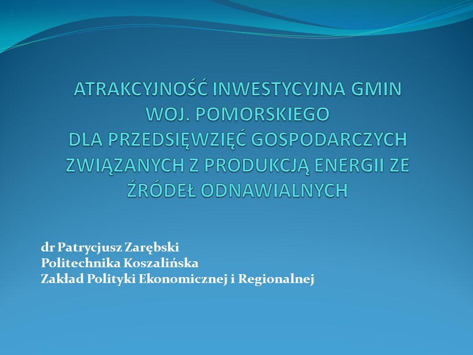 dr Patrycjusz Zarębski Politechnika Koszalińska Zakład Polityki Ekonomicznej i Regionalnej