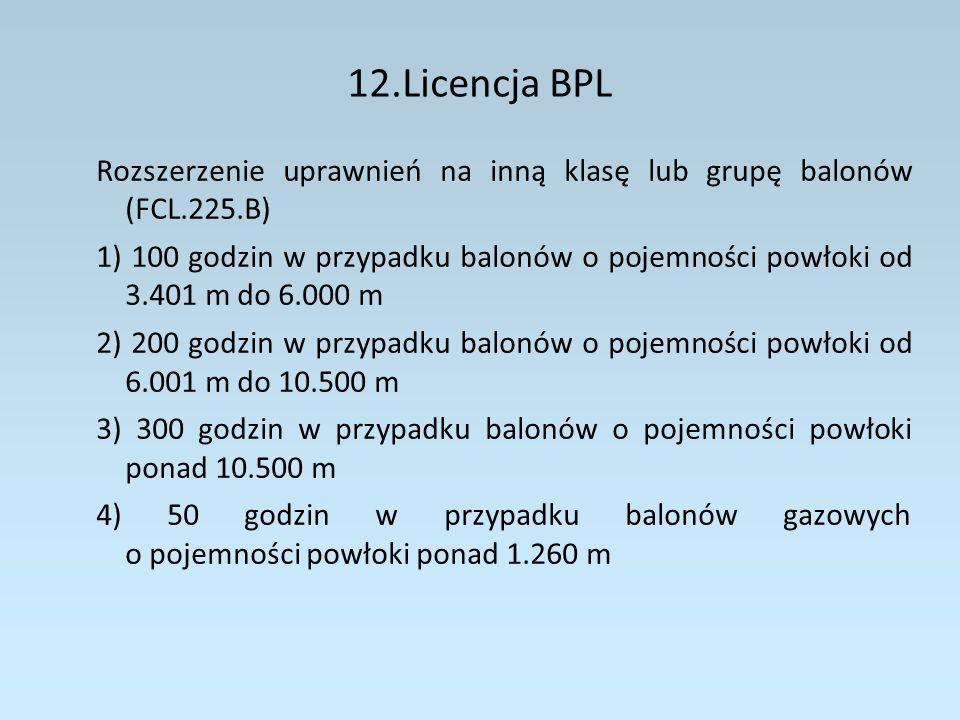 13.Uprawnienia 1.Uprawnienia do wykonywania lotów według wskazań przyrządów – IR (Part-FCL podczęść G) a)typ/IR (np.