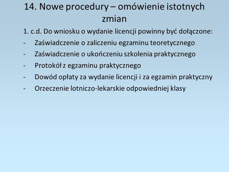 14.Nowe procedury – omówienie istotnych zmian 2.