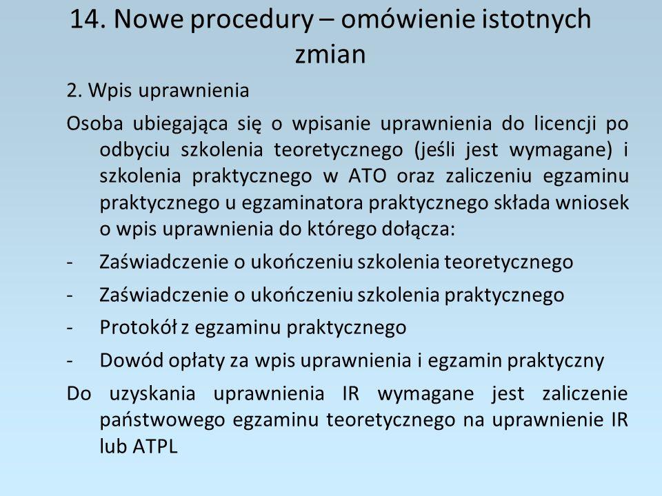 14.Nowe procedury – omówienie istotnych zmian 3.