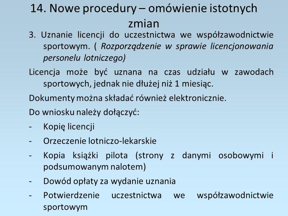 14.Nowe procedury – omówienie istotnych zmian 4.