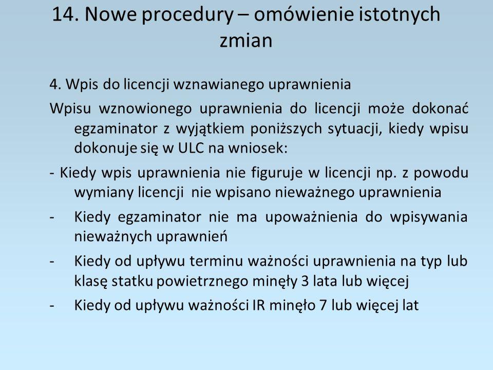 14.Nowe procedury – omówienie istotnych zmian 5.