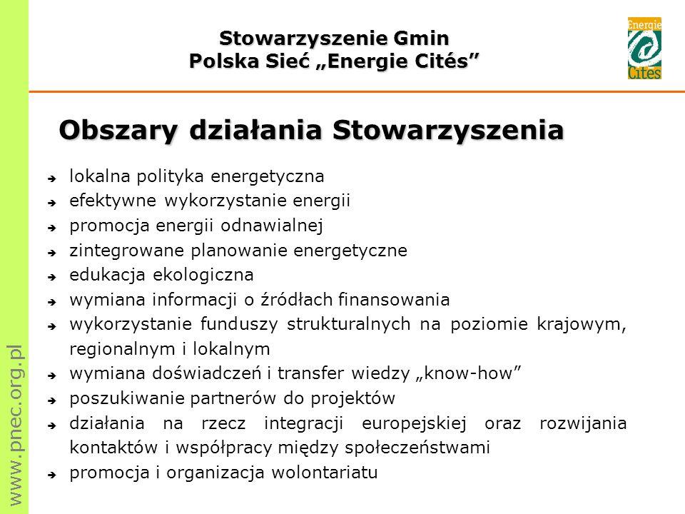 www.pnec.org.pl Obecnie Stowarzyszenie zrzesza 40 członków: 26 gmin w Polsce, 1 na Litwie oraz 13 członków wspierających, w tym 2 na Ukrainie.