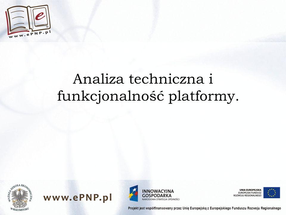 Analiza techniczna i funkcjonalność platformy.