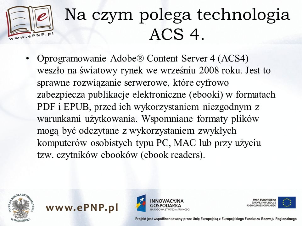 Na czym polega technologia ACS 4.