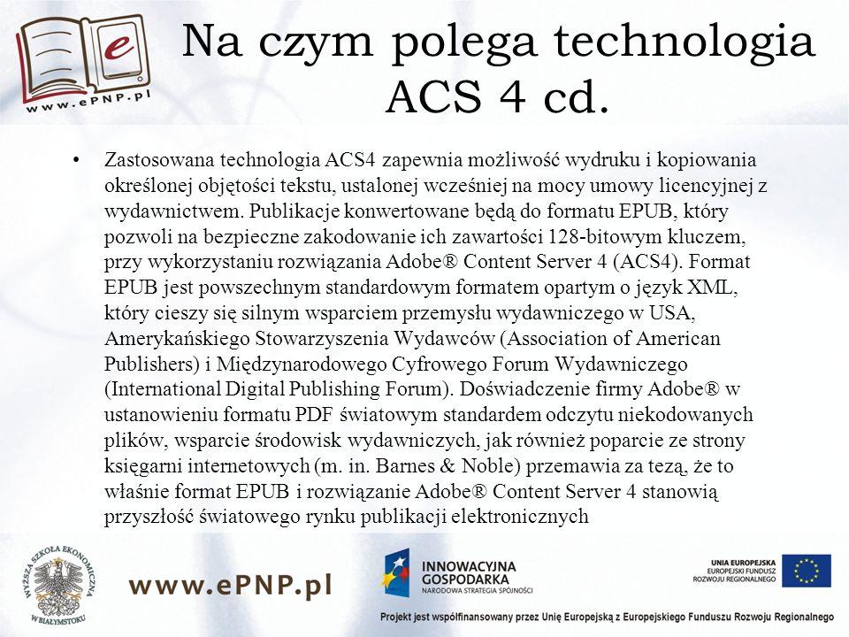Na czym polega technologia ACS 4 cd.
