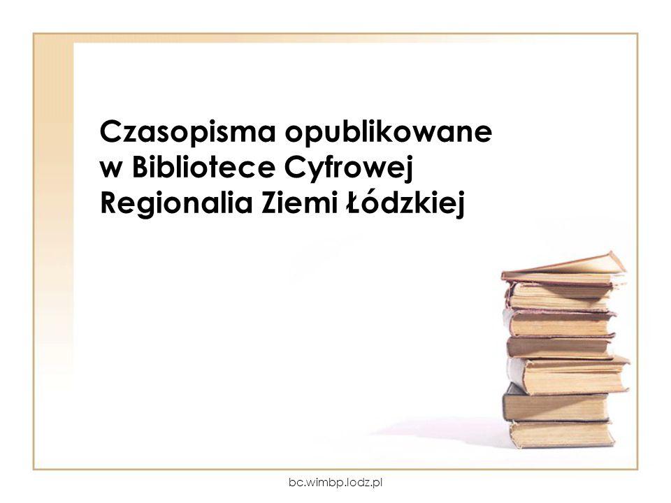 Czasopisma opublikowane w Bibliotece Cyfrowej Regionalia Ziemi Łódzkiej