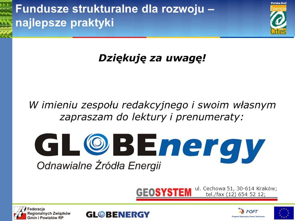 www.pnec.org.pl Polska Sieć www.dobrepraktyki.org.pl Fundusze strukturalne dla rozwoju – najlepsze praktyki Kwartalnik poświęcony zagadnieniom energet