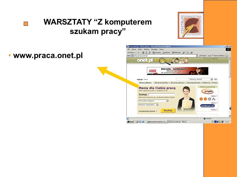 WARSZTATY Z komputerem szukam pracy www.praca.onet.pl