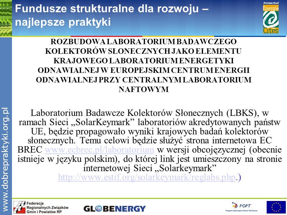 www.pnec.org.pl Polska Sieć www.dobrepraktyki.org.pl Fundusze strukturalne dla rozwoju – najlepsze praktyki ROZBUDOWA LABORATORIUM BADAWCZEGO KOLEKTOR