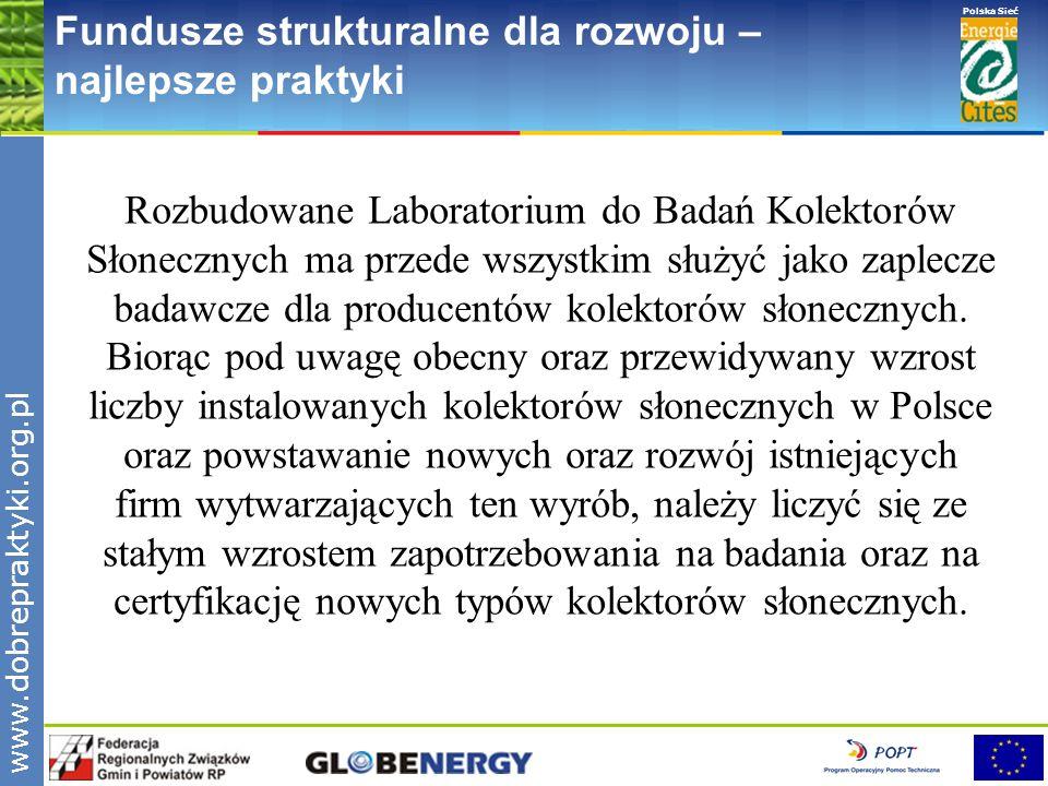 www.pnec.org.pl Polska Sieć www.dobrepraktyki.org.pl Fundusze strukturalne dla rozwoju – najlepsze praktyki Rozbudowane Laboratorium do Badań Kolektor