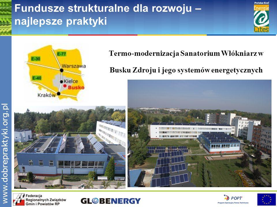 www.pnec.org.pl Polska Sieć www.dobrepraktyki.org.pl Fundusze strukturalne dla rozwoju – najlepsze praktyki Termo-modernizacja Sanatorium Włókniarz w