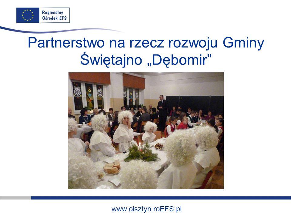 www.olsztyn.roEFS.pl Partnerstwo na rzecz rozwoju Gminy Świętajno Dębomir