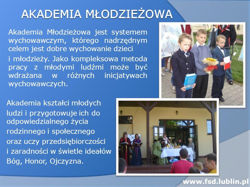 Akademia Młodzieżowa jest systemem wychowawczym, którego nadrzędnym celem jest dobre wychowanie dzieci i młodzieży. Jako kompleksowa metoda pracy z mł