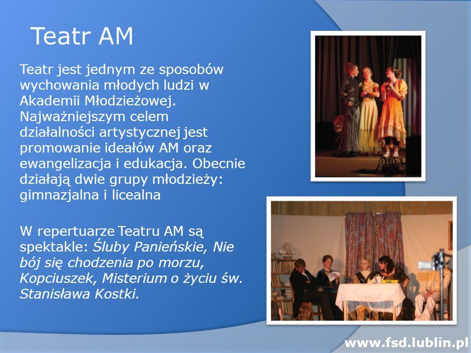 Teatr jest jednym ze sposobów wychowania młodych ludzi w Akademii Młodzieżowej. Najważniejszym celem działalności artystycznej jest promowanie ideałów
