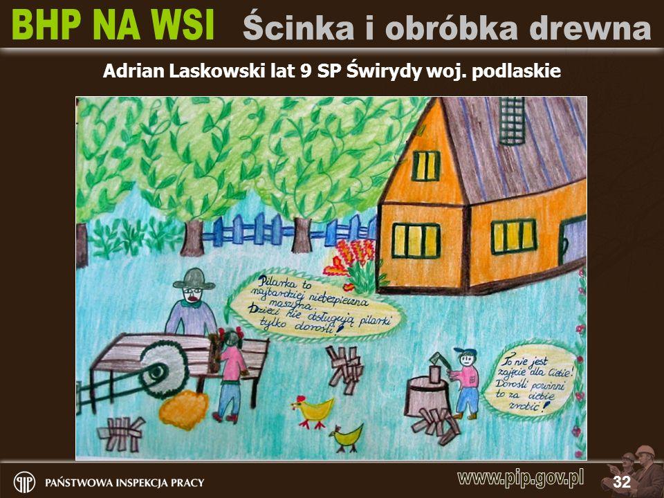 32 Adrian Laskowski lat 9 SP Świrydy woj. podlaskie