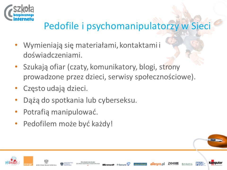 Pedofile i psychomanipulatorzy w Sieci Wymieniają się materiałami, kontaktami i doświadczeniami.