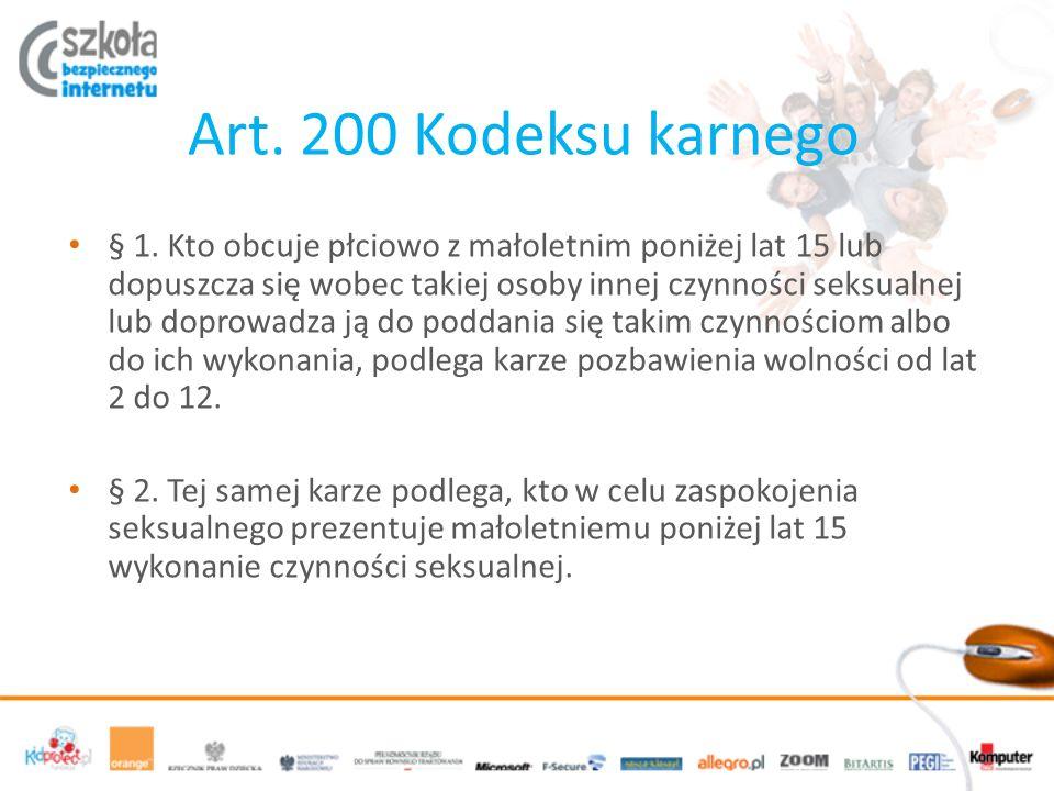 Art. 200 Kodeksu karnego § 1.