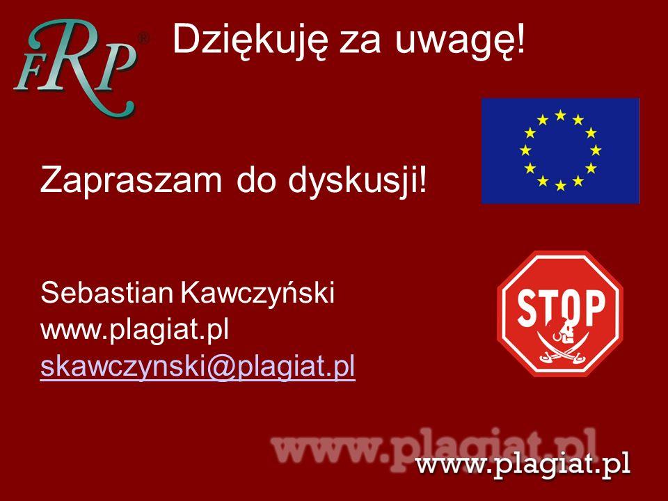 Dziękuję za uwagę! Zapraszam do dyskusji! Sebastian Kawczyński www.plagiat.pl skawczynski@plagiat.pl