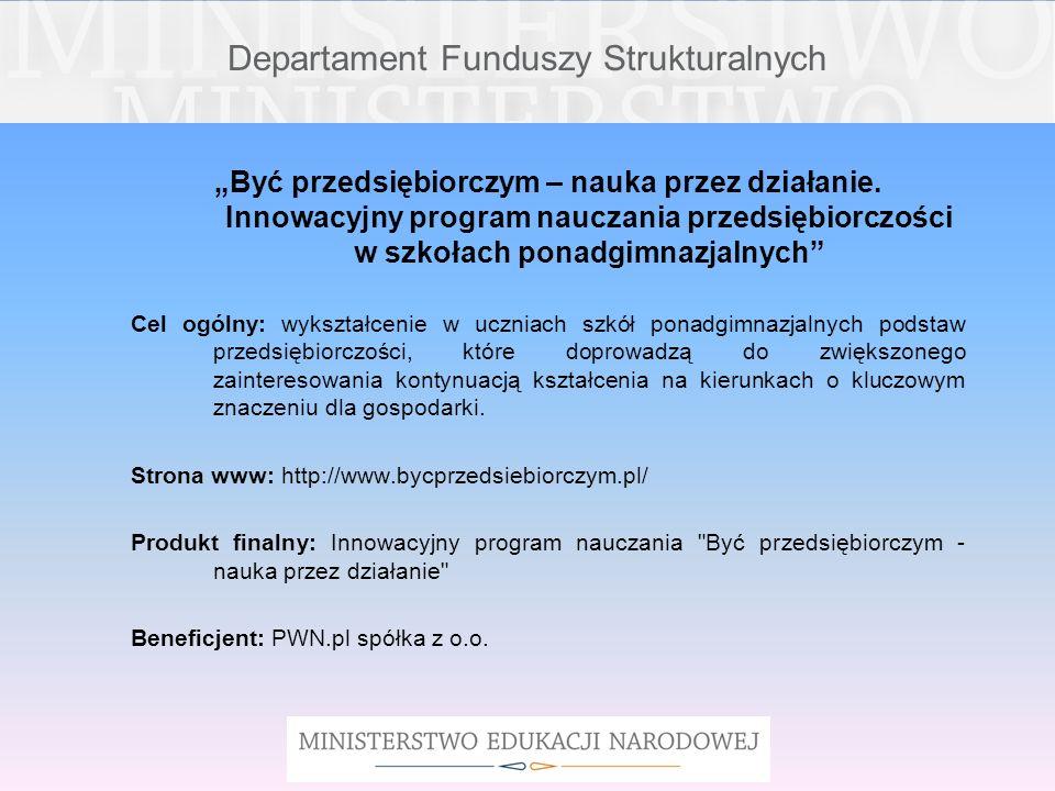 Departament Funduszy Strukturalnych Zajęcia Praktyczno-Badawcze w powiecie elbląskim.