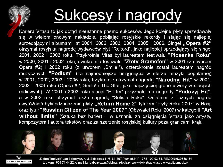 Sukcesy i nagrody Kariera Vitasa to jak dota ̨ d nieustanne pasmo sukcesów. Jego kolejne płyty sprzedawały sie ̨ w wielomilionowym nakładzie, pobijaja