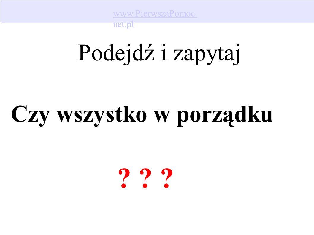 www.PierwszaPomoc. net.pl www.PierwszaPomoc. net.pl