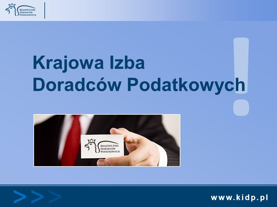www.kidp.pl >>>>>> ! Krajowa Izba Doradców Podatkowych