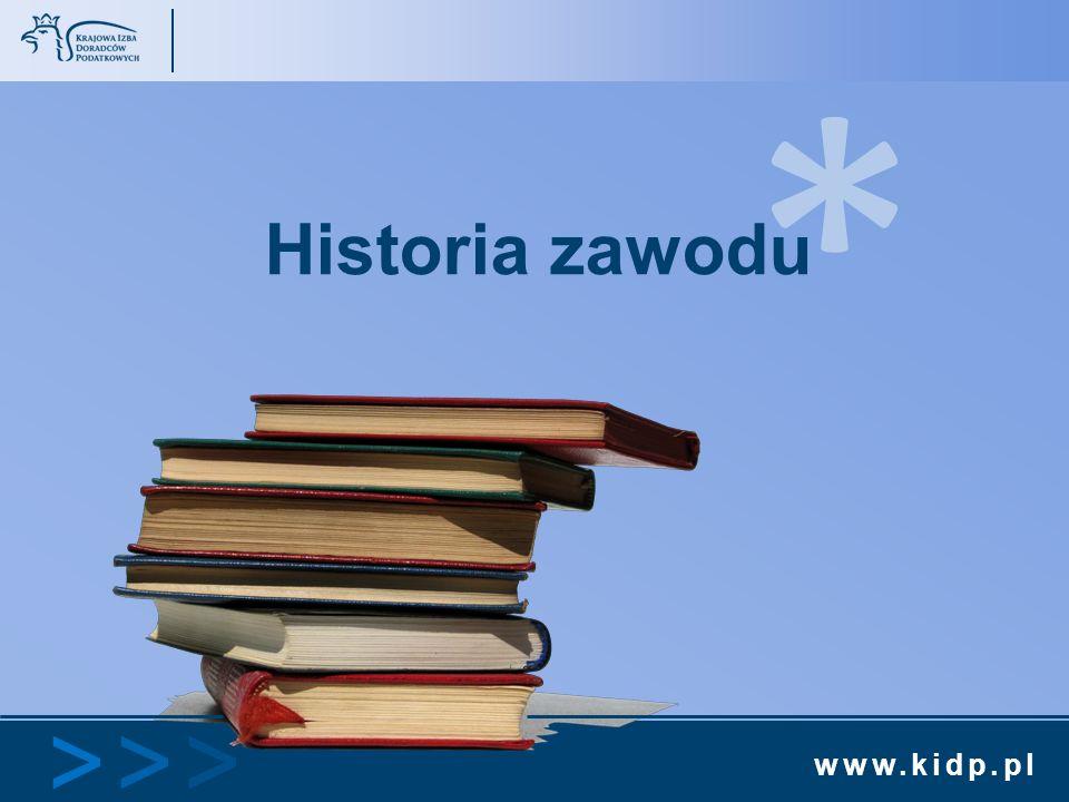 www.kidp.pl >>>>>> * Historia zawodu