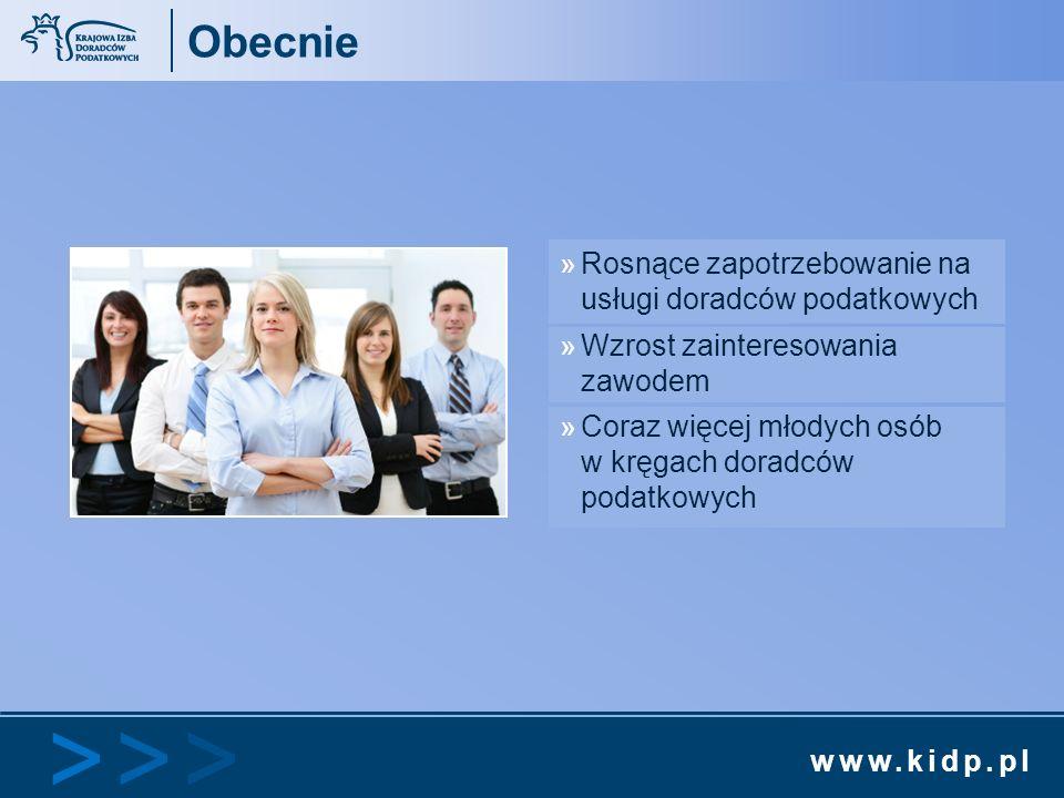 www.kidp.pl >>>>>> Obecnie »Rosnące zapotrzebowanie na usługi doradców podatkowych »Wzrost zainteresowania zawodem »Coraz więcej młodych osób w kręgac