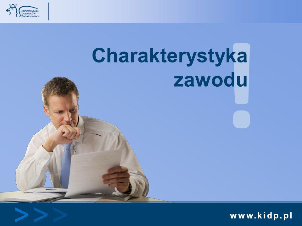 www.kidp.pl >>>>>> ! Charakterystyka zawodu